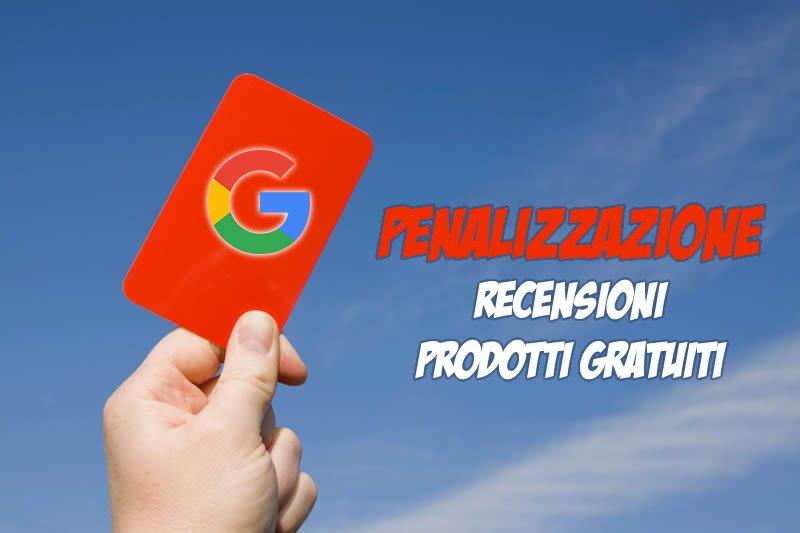 penalizzazione da recensione di prodotti gratuiti